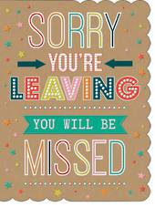 A11371 - Sorry You're Leaving