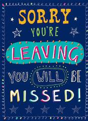 A10913 - Sorry you're Leaving